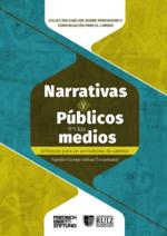 Narrativas y públicos en los medios