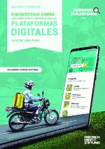 Delivery y empleo: Diagnóstico sobre las condiciones labaorales en las plataformas digitales